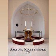 Bog om renovering af Klosterkirken i 2010 kan læses ... - Budolfi Kirke