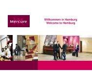 Willkommen in Hamburg Welcome to Hamburg - Mercure