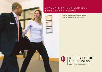 Graduate Career ServiCeS employment report - Kelley School of ...