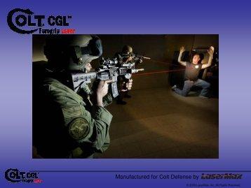 Manufactured for Colt Defense by - OpticsPlanet.com