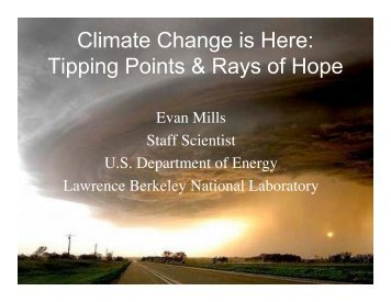 Climate Change is Here - Evan Mills - Lawrence Berkeley National ...