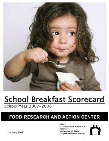 School Breakfast Scorecard 2008 - Food Research and Action Center