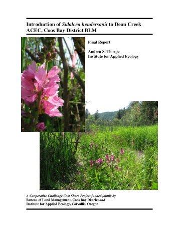 Introduction of Sidalcea hendersonii to Dean Creek ACEC, Final ...