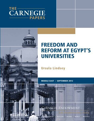 FREEDoM AnD REFoRM AT EgyPT'S UnIvERSITIES - Carnegie ...