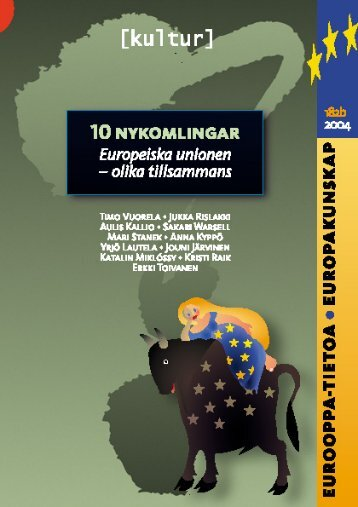 10 nykomlingar, Europeiska unionen - olika tillsammans - Edu.fi