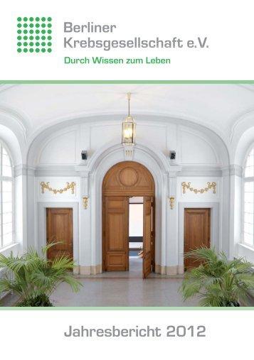 Jahresbericht 2012 - Berliner Krebsgesellschaft