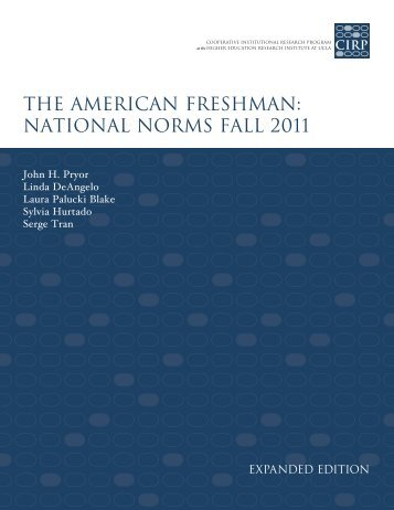 the american freshman: national norms fall 2011 - Higher Education ...