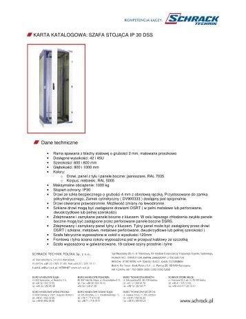 SZAFA STOJĄCA IP 30 DSS Dane techniczne - Schrack