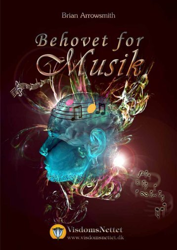 BEHOVET FOR MUSIK - Brian Arrowsmith - Visdomsnettet