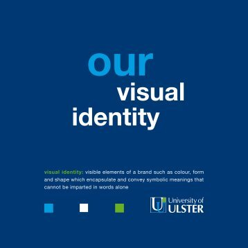 visual identity - Communication and Development - University of Ulster