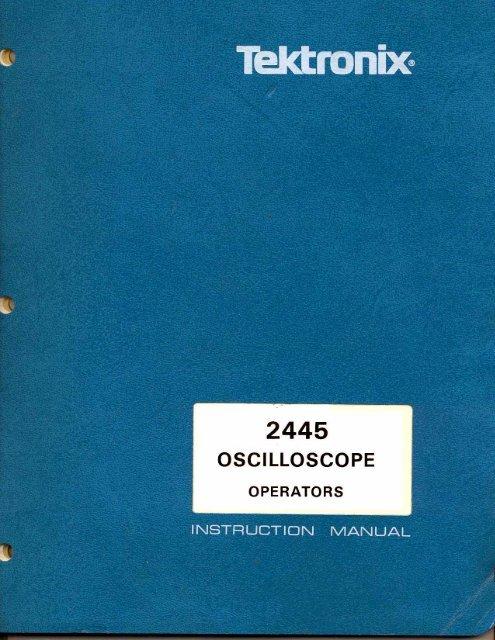 Tektronix 2445 Oscilloscope Operators Instruction Manual - MIT