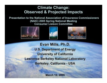 Climate Change: Observed & Projected Impacts - Evan Mills ...