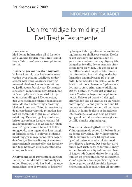 Den fremtidige formidling af Det Tredje Testamente - Martinus Institut