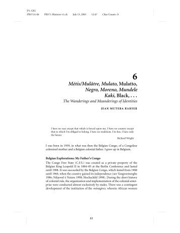 Métis/Mulâtre, Mulato, Mulatto, Negro, Moreno, Mundele Kaki, Black