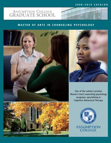 Counseling Psychology Catalog - graduate studies at assumption ...