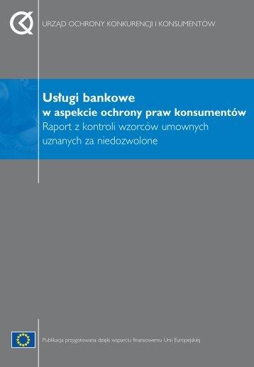 Us∏ugi bankowe w aspekcie ochrony praw konsumentów - Gazeta.pl