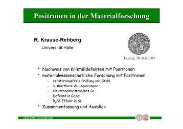 Positronen in der Materialforschung - Positron Annihilation in Halle
