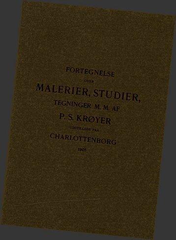 FORTEGNELSE TEGNINGER M. M. AF P - S. KRØYGJJ