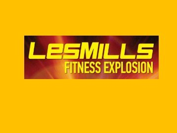Les Mills Fitness Explosion - Gfitness