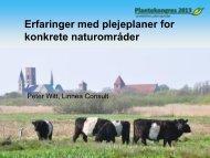 Erfaringer med plejeplaner for konkrete naturområder - LandbrugsInfo