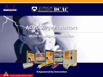 Presentation of ACDC Surge Protectors - Multi-Stage Surge Protection (http://shop.acdc-dcac.eu/)