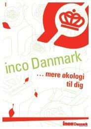 … mere økologi til dig - inco Danmark