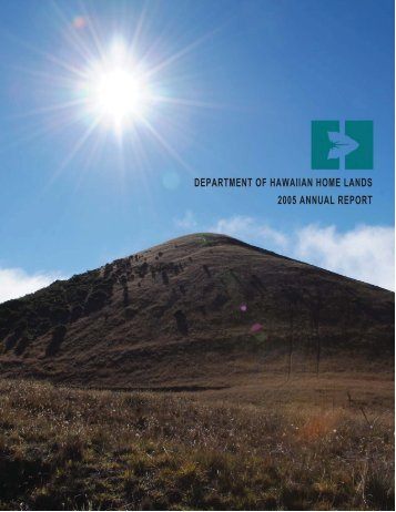 2005 Hawaiian Home Lands Annual Report - Department of ...