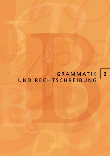GRAMMATIK UND RECHTSCHREIBUNG 2