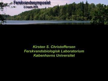 Kirsten S. Christoffersen Ferskvandsbiologisk Laboratorium ...