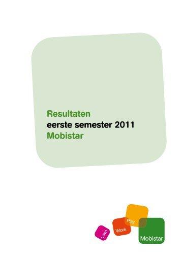 Resultaten eerste semester 2011 Mobistar