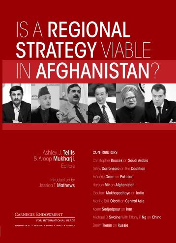 Is a Regional Strategy Viable in Afghanistan? - Carnegie ...