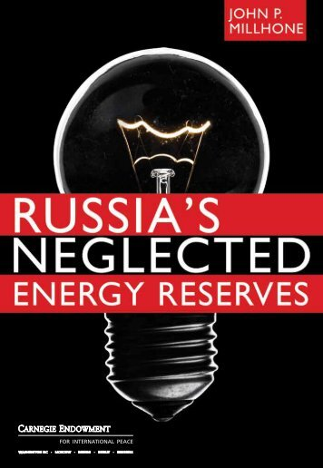 Russia's Neglected Energy Reserves - Carnegie Endowment for ...