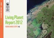 Living Planet Report 2012 - Wereld Natuur Fonds