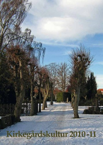 Kirkegårdskultur 2010 -11 - Foreningen for Kirkegårdskultur