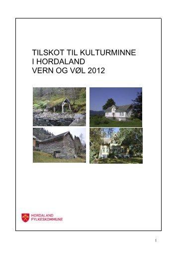 TILSKOT TIL KULTURMINNE - Hordaland fylkeskommune
