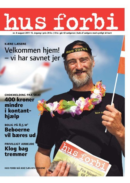 August 2011 - Hus Forbi