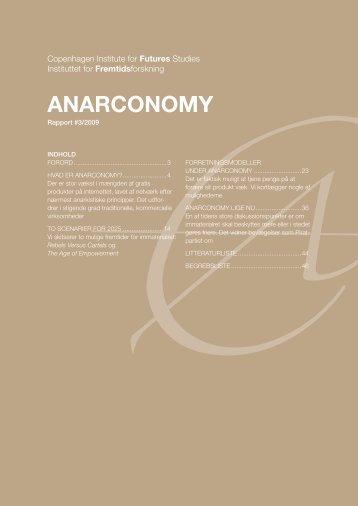 Medlemsrapport 3/2009 Anarconomy - Instituttet for Fremtidsforskning