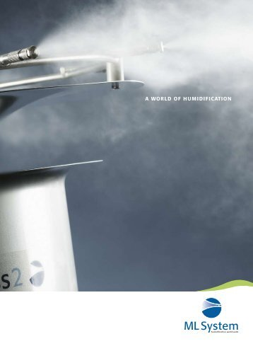 A WORLD OF HUMIDIFICATION - ML System a/s