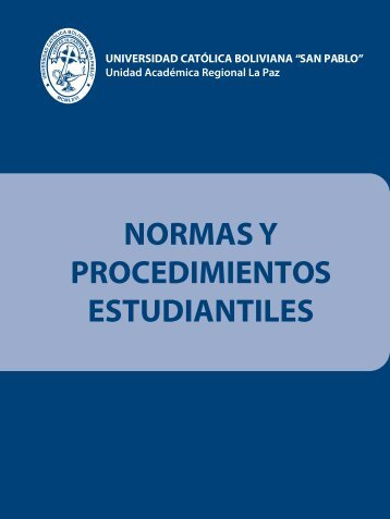normas y procedimientos estudiantiles - U.C.B. - Universidad ...