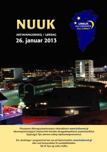 26. januar 2013 - Unnuk Kulturisiorfik