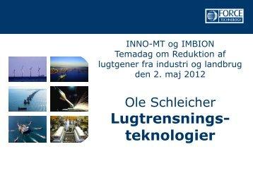 Projektledere Arne Oxbøl og Ole Schleicher, FORCE ... - Inno-MT