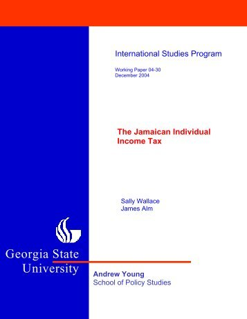 The Jamaican Individual Income Tax - Andrew Young School of ...