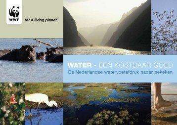 WATER - EEN KOSTBAAR GOED - Wereld Natuur Fonds