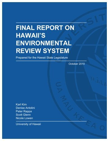 final report on hawaii's environmental review system - Legislative ...