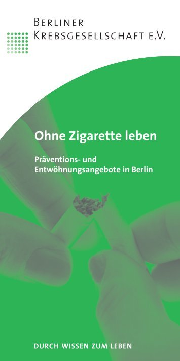 Ohne Zigarette leben - Berliner Krebsgesellschaft