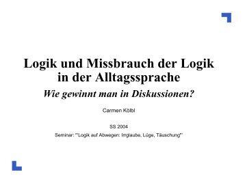 Logik und Missbrauch der Logik in der Alltagssprache
