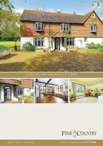 Newhouse Park Farmhouse | st albaNs - Fine & Country