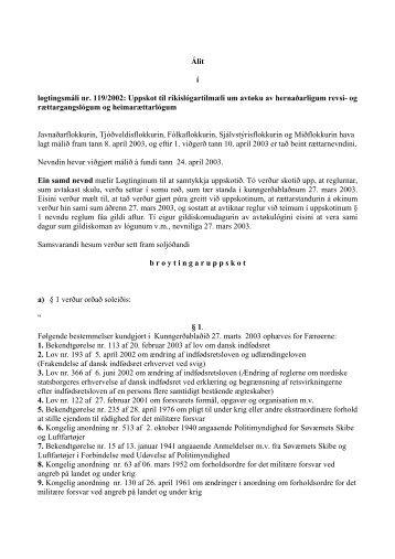 Álit í løgtingsmáli nr. 119/2002: Uppskot til ... - Løgtingið