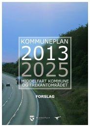1. Forslag til Kommuneplan 2013 - Middelfart Kommune