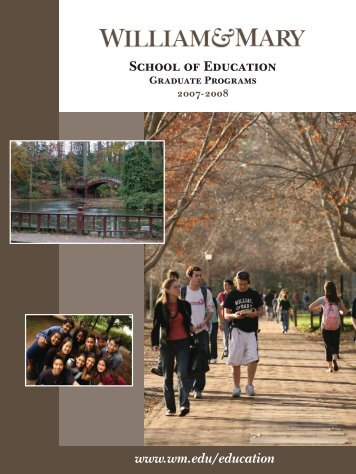Graduate Catalog 2007-2008 - School of Education - College of ...